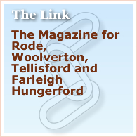 The Link, details of the Magazine for Rode, Woolverton, Tellisford and Farleigh Hungerford